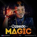 VIDEO: Ozeedo - Magic