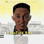 Icelomo – Another Vibe (Prod by Rjay)