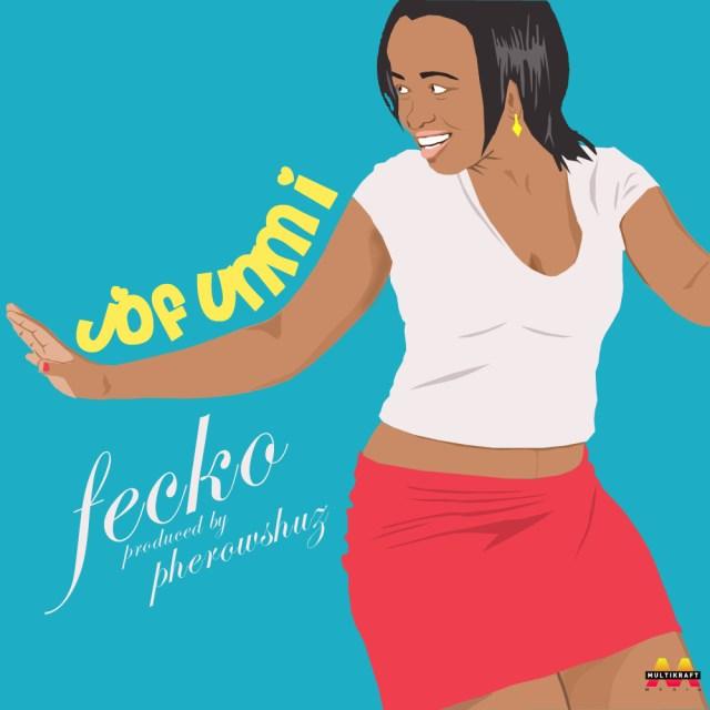 Fecko - Jofunmi (Prod. by Pherowshuz)