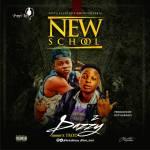 Dazzy x Trod – New School (Prod. Dstyle Beats)