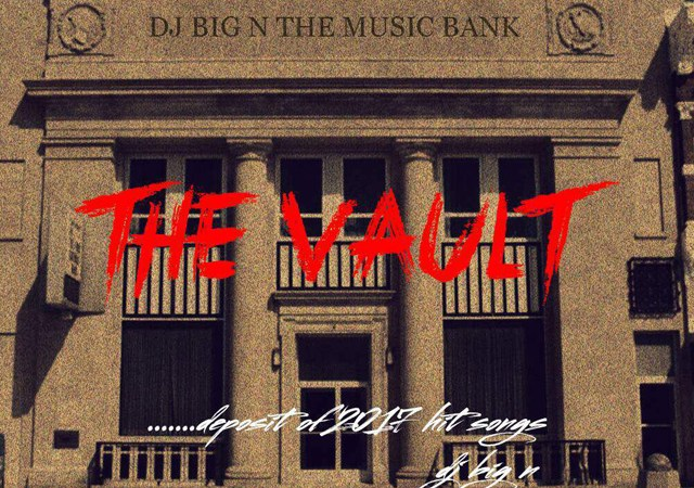 DJ BigN – The Vault (Mixtape)