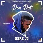 Don Pat – Bere Jo (Prod. by Davemix)