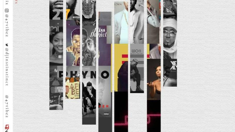 Latest Naija Mixtape by DJ Instinct