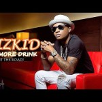 VIDEO: Wizkid – One More Drink (Hit The Road)