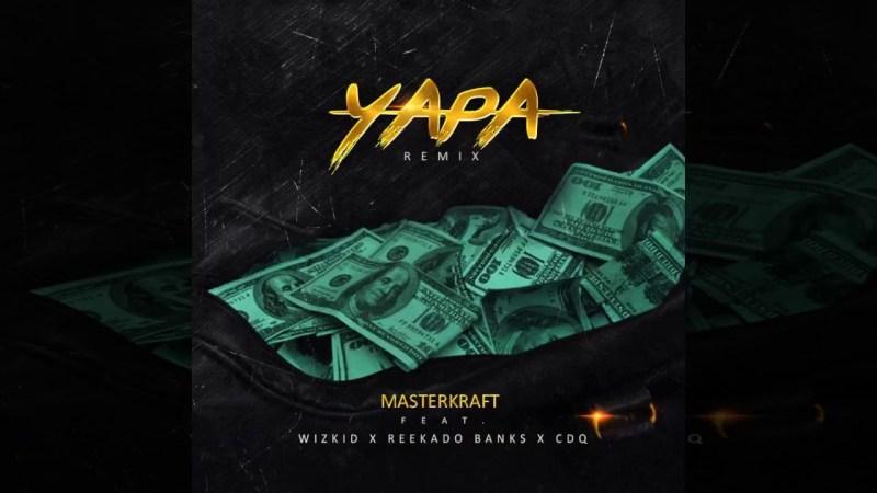 Wizkid – Yapa (Remix) ft Reekado Banks x CDQ
