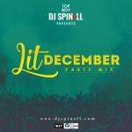 December 2017 Party Mix by DJ Spinall