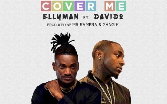 Ellyman - Cover Me ft Davido