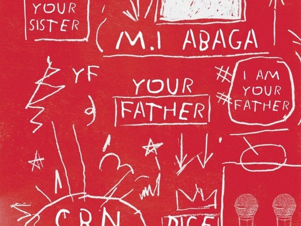 MI Abaga ft Dice Ailes - Your Father.jpg