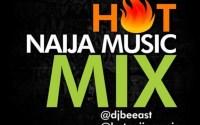Latest Nigerian Mix December 2017 Week Three