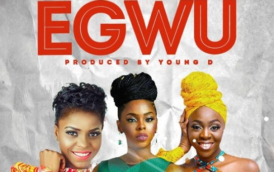 Chidinma – Egwu ft Young D, Toby Grey & Daphne