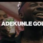 VIDEO Adekunle Gold Ire