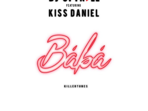 DJ Spinall – Baba ft Kiss Daniel