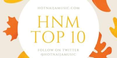 Top 10 Nigerian Hit Songs