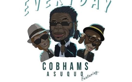 Cobhams Asuquo – Everyday ft Sound Sultan & BEZ