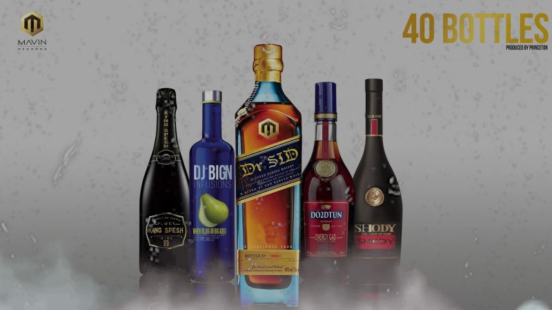 Dr Sid - 40 Bottles ft Dj Big N, Shody, King Spesh & Do2dtun