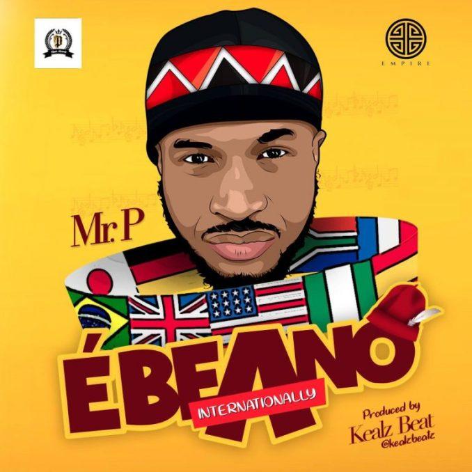 Mr P - Ebeano