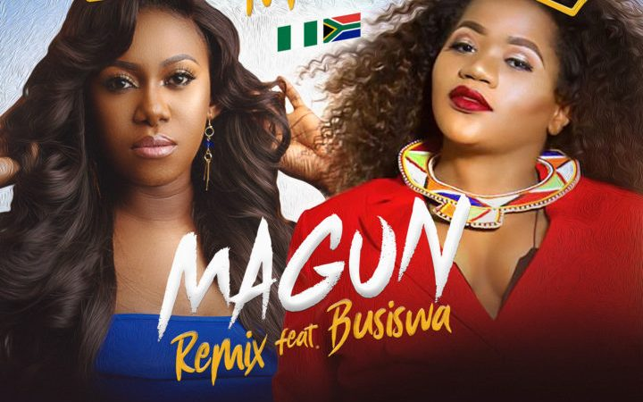 Niniola ft Busiswa - Magun (Remix)