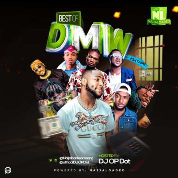 Best Of DMW & Davido Mix 2018