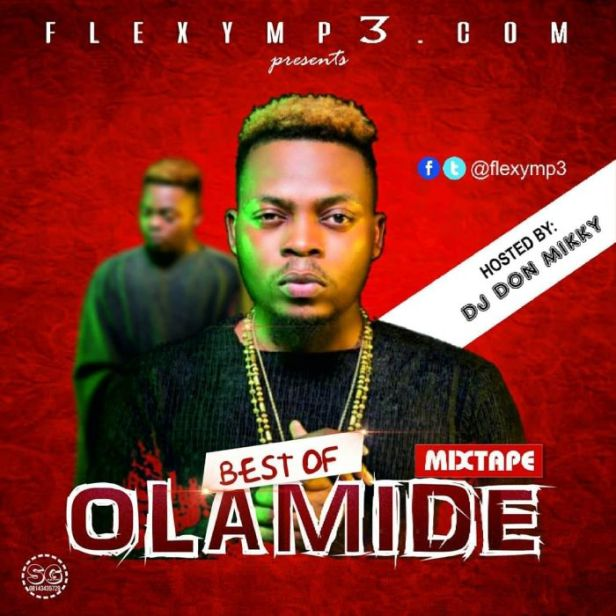 Best of Olamide Mix 2018 by DJ Flexy