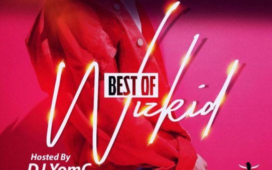 Best Of Wizkid Mix 2018 by DJ YomC