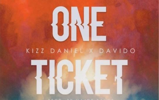 Kizz Daniel ft Davido – One Ticket