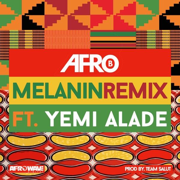 Afro B - Melanin