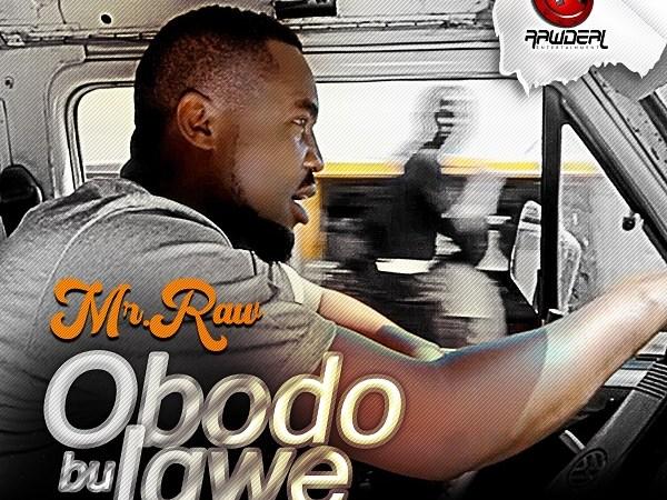 Mr Raw - Obodo Bu Igwe (O.B.I)