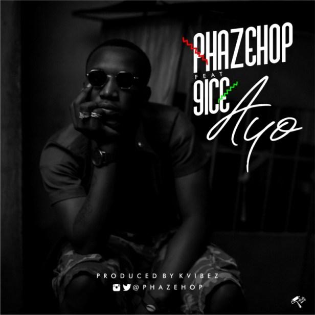 Phazehop ft 9ice - Ayo