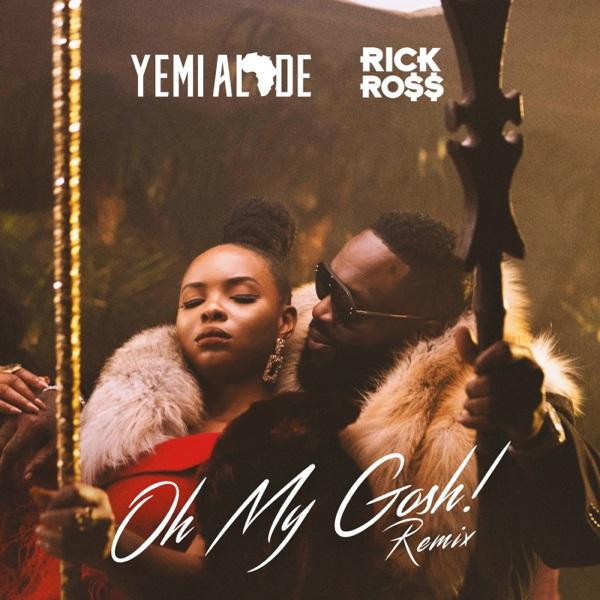 Yemi Alade ft. Rick Ross - Oh My Gosh