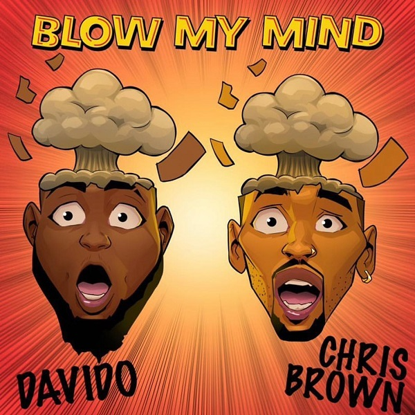 Davido - Blow My Mind ft. Chris Brown