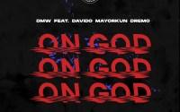 DMW - On God
