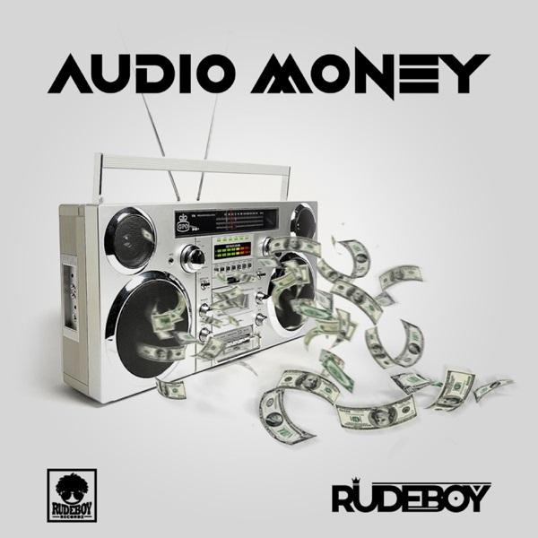 Rudeboy - Audio Money