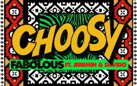 Fabolous - Choosy ft. Davido