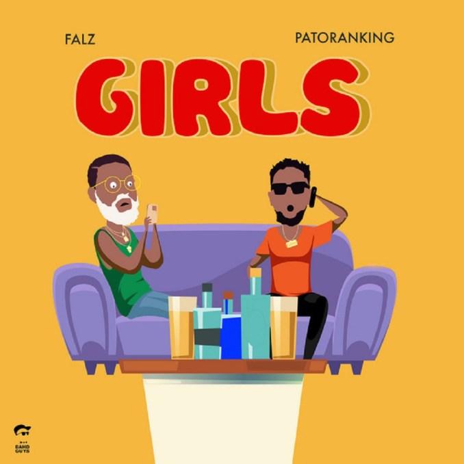 Falz - Girls ft. Patoranking