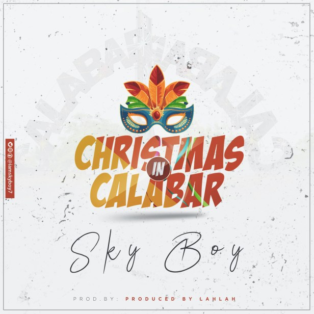 Sky Boy - Christmas In Calabar