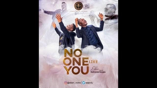 Eben - No One Like You ft. Nathaniel