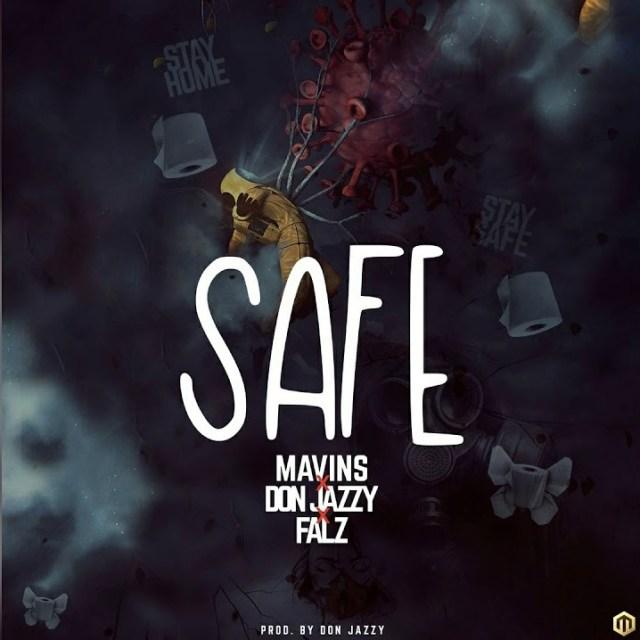 Don Jazzy - Safe ft. Falz