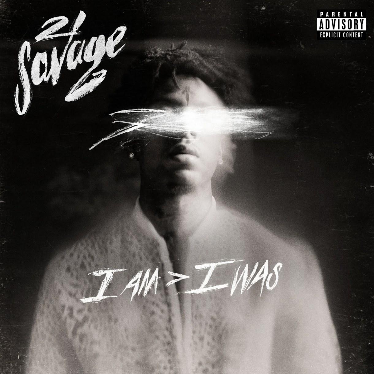 21 Savage - I Am  data-recalc-dims=