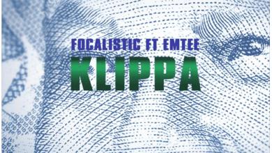 Photo of Focalistic – Klippa Ft Emtee