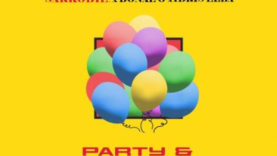 Photo of Sarkodie – Party N Bullsh*T Ft Donae'O & Idris Elba