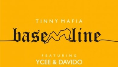 Photo of Tinny Mafia – Baseline Ft Ycee & Davido