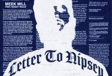 Meek Mill - Letter To Nipsey Ft Roddy Ricch