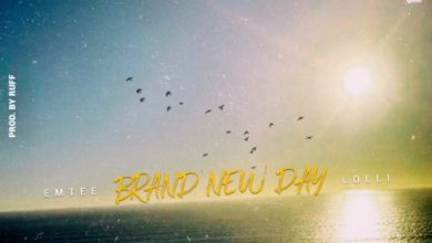 Photo of Music: Emtee – Brand New Day Ft Lolli
