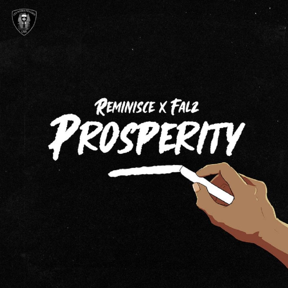Reminisce - Prosperity Ft Falz
