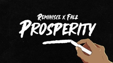 Photo of Reminisce and Falz Links up for 'Prosperity'