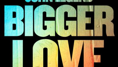 Photo of Music: John Legend – 'Bigger Love': Listen