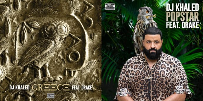 Dj Khaled & Drake - 'Greece' & 'Popstar'