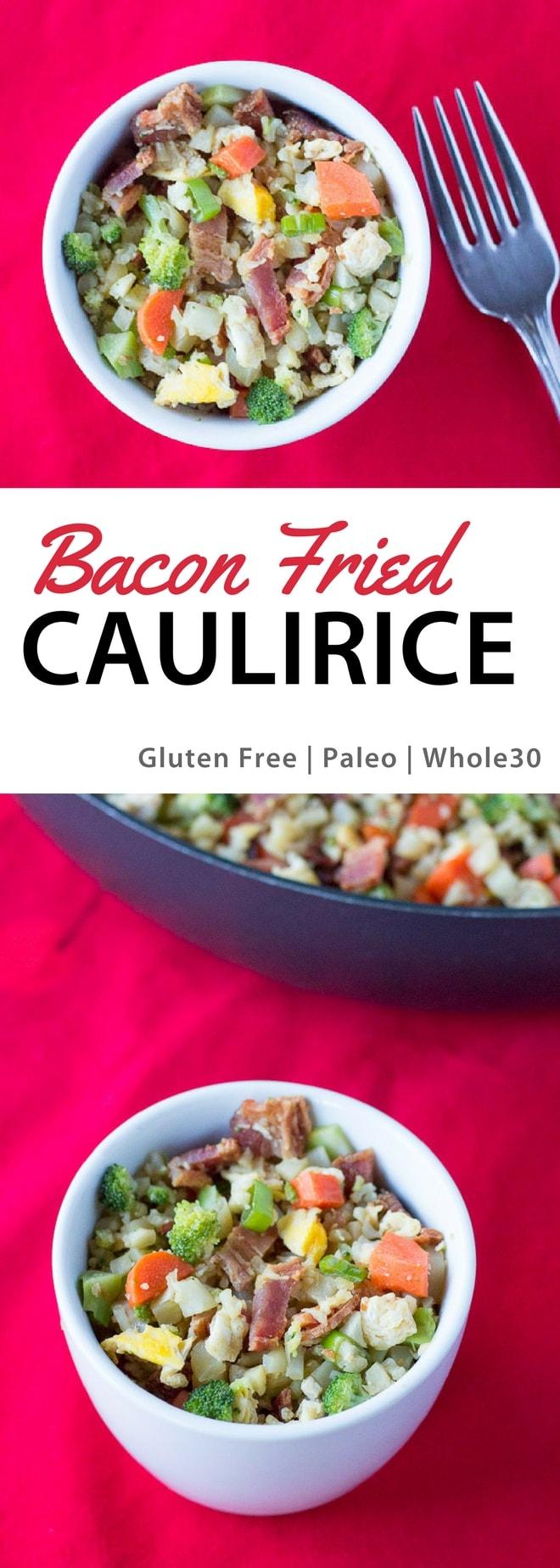 Bacon Fried Caulirice (Gluten Free, Paleo, Whole30)