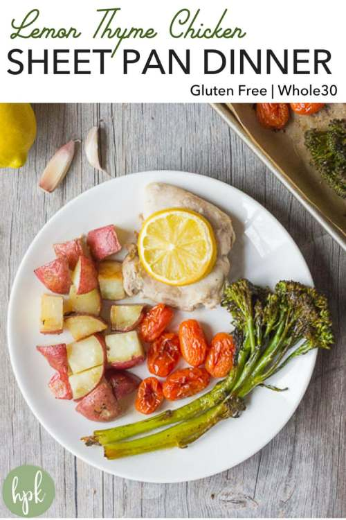 This Lemon Thyme Chicken Sheet Pan Dinner is a healthy and easy meal. It's simple to prepare and a great option for a weeknight dinner. You'd never know it was gluten free and Whole30 compliant. #healthy #chickenrecipe #easymeals #glutenfree #whole30