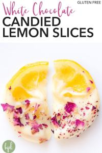 pin for white chocolate candied lemon slices